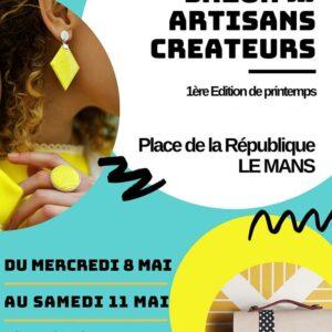 Salon des Artisans Créateurs, 8/11 mai 2019, Le Mans